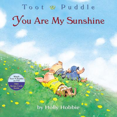 Little, Brown Books for Young Readers You Are My Sunshine by Hobbie, Holly [Paperback] at Sears.com