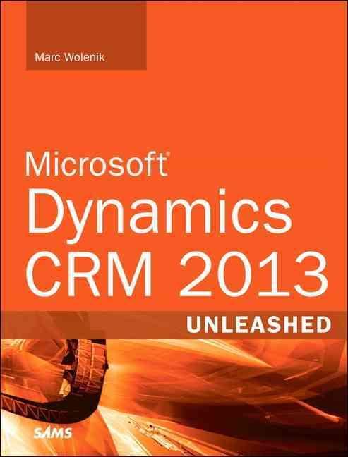Microsoft Dynamics Crm Unleashed By Wolenik, Marc J.